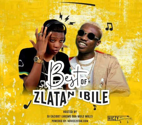 DJ Eazi007 – Best Of Zlatan Mix