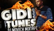 DJ Movich - Gidi Tune Mix