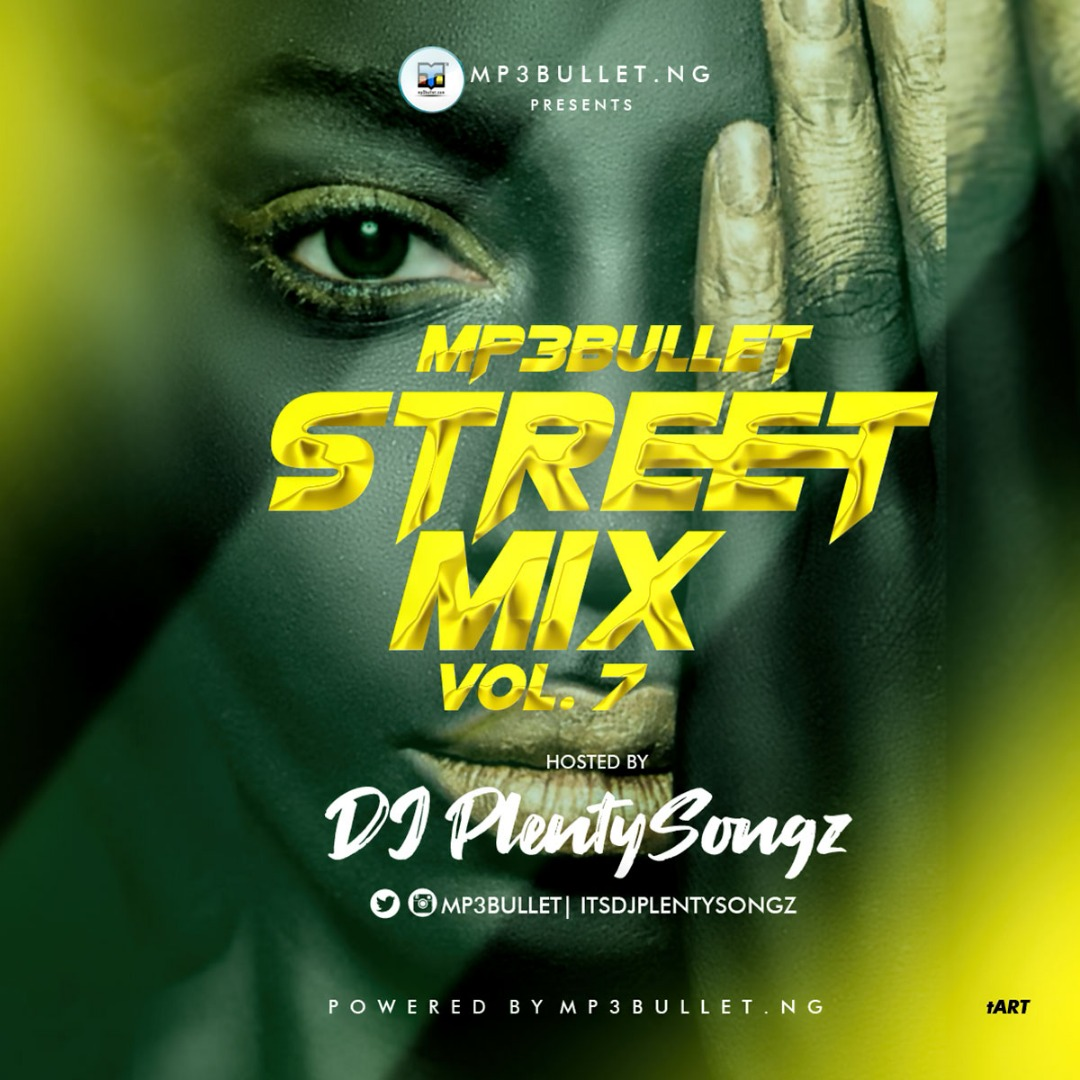 DJ PlentySongz Mp3bullet Street Mixtape Vol.7 Download