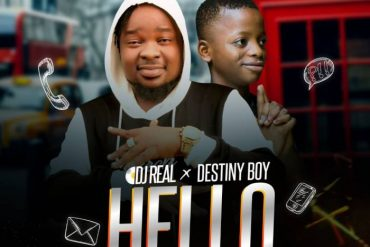 DJ Real x Destiny Boy Hello Mp3 Download