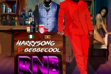 Harrysong ft Bebe Cool RNB Mp3 Download
