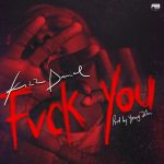Kizz Daniel Fuck You Mp3 Download