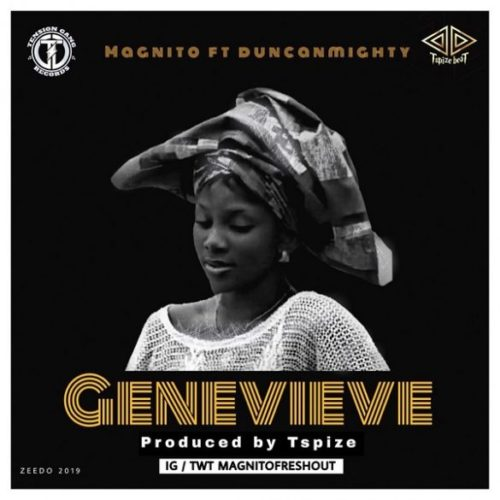 Magnito – Genevieve ft. Duncan Mighty Mp3 Download