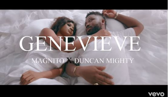 Magnito Ft. Duncan Mighty Genevieve Video Download