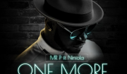 Mr P ft. Niniola One More Night Mp3 Download