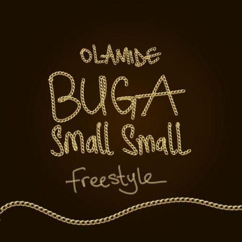 Olamide Buga Small Small Freestyle Mp3 Download