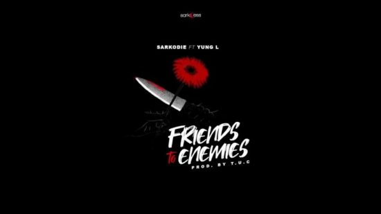 Sarkodie ft. Yung L Friends To Enemies Mp3 Download