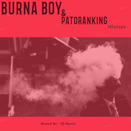 Best of Burna Boy and Patoranking Mixtape Mp3 Download