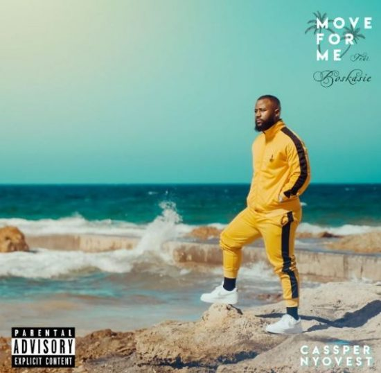 "Cassper Nyovest – ""Move For Me"" Ft. Boskasie"