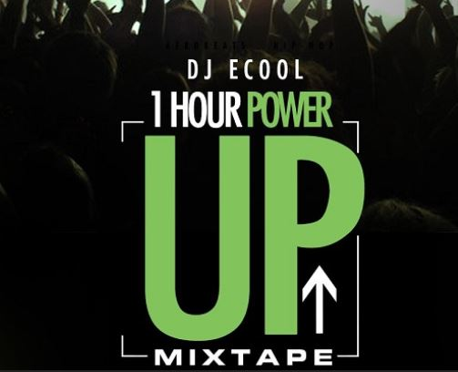 DJ Ecool 1 Hour Power Up Mixtape