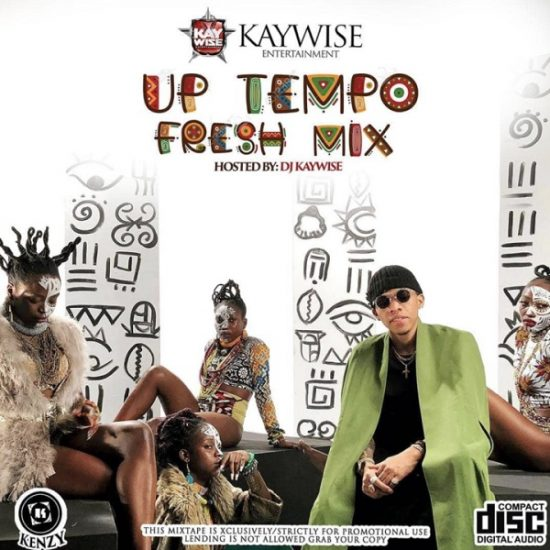 "DJ Kaywise – ""UpTempo Fresh Mix"""