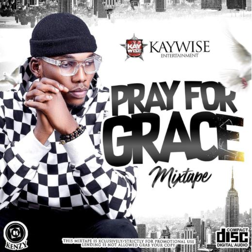 DJ Kaywise - Pray For Grace Mix Download 2019 Mix