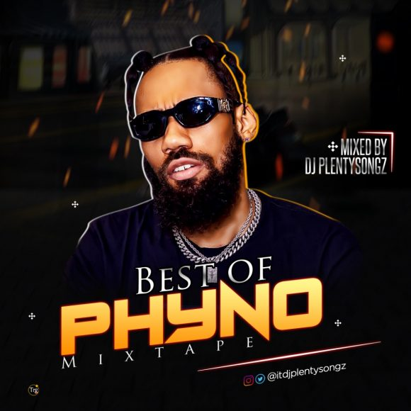 Download DJ PlentySongz Best Of Phyno Mixtape