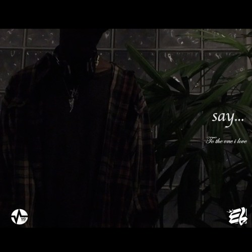 E.L Say (To the One I Love Mp3 Download