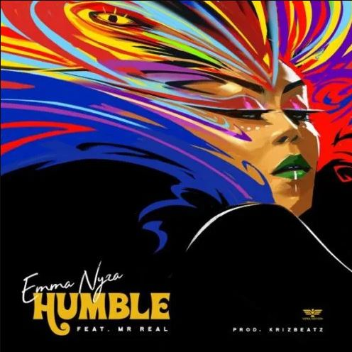 Emma Nyra – Humble ft. Mr Real