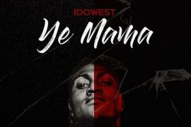 Idowest Ye Mama Mp3 Download