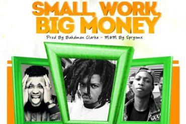 Jhybo - Small Work, Big Money ft Chinko Ekun & Lil Frosh