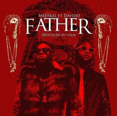 Medikal - Father ft Davido Mp3 Download