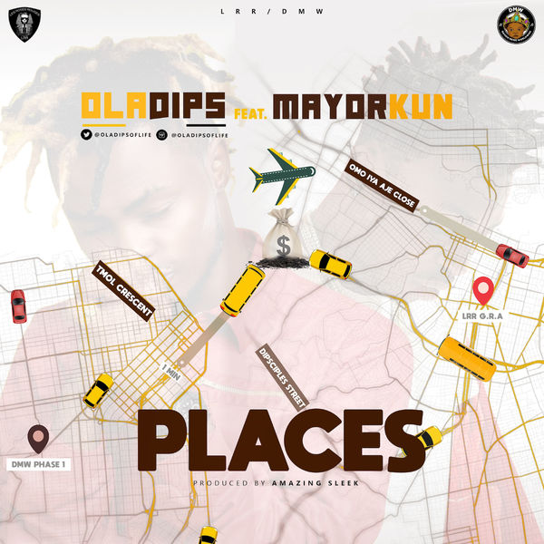 Oladips ft. Mayorkun Places Mp3 Download
