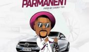 Oritse Femi – Parmanent Mp3
