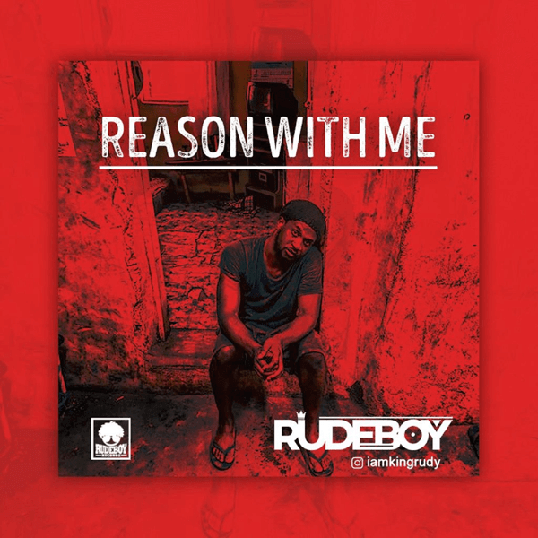 Rudeboy – Reason With Me Mp3 Download