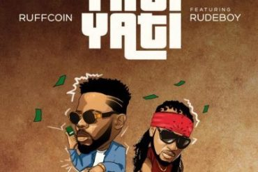 Ruffcoin ft. RudeBoy – YatiYati Mp3 Download