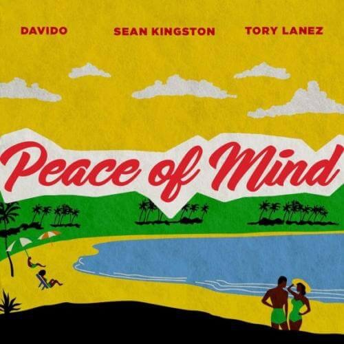 Sean Kingston – Peace Of Mind Ft. Davido & Tory Lanez