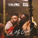 Yemi Alade Oh My Gosh (Remix) ft Rick Ross Mp3 Download