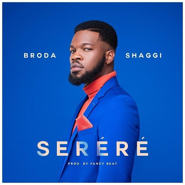 Broda Shaggi – Serere Mp3 Download