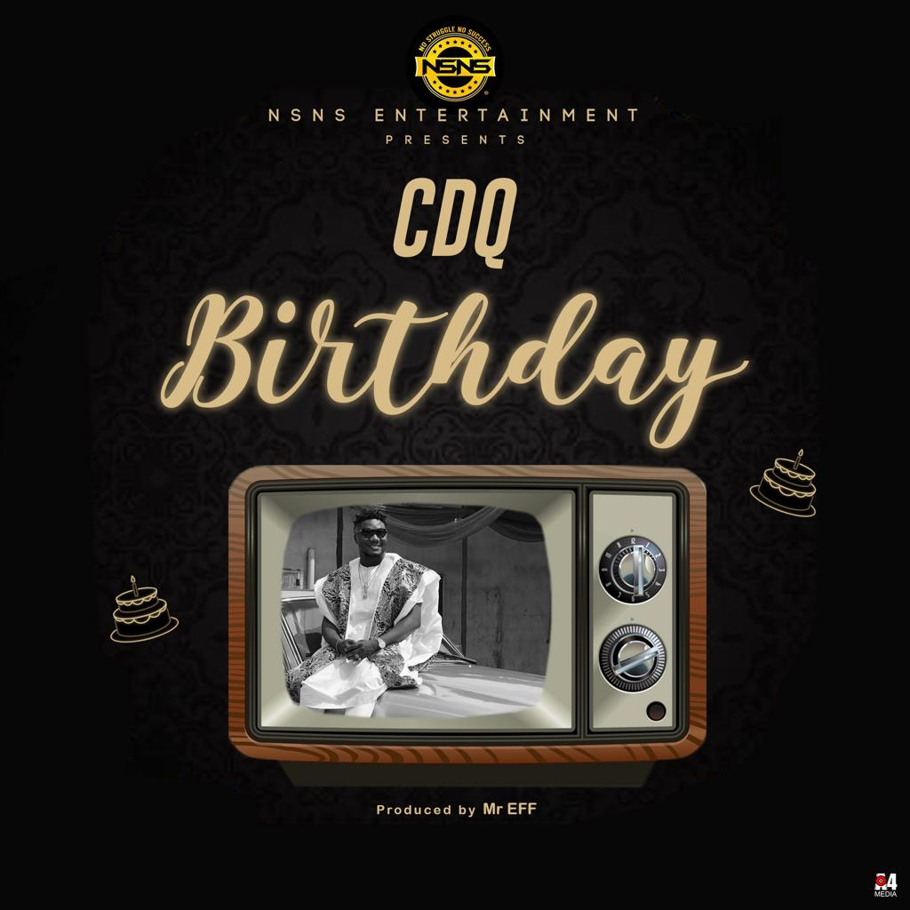 CDQ Hallelujah Birthday Song Mp3 Download