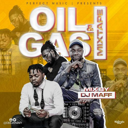 DJ Maff - Oil & Gas Mix