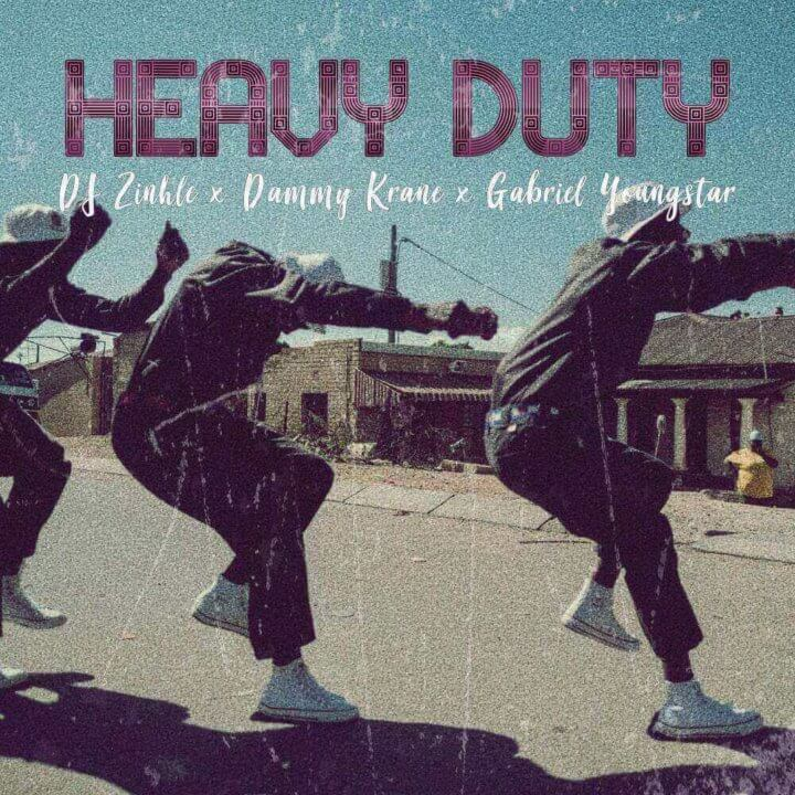 King On Twitter A Heavyweight Collaboration Https: DJ Zinhle Heavy Duty Ft. Dammy Krane X Gabriel Youngstar