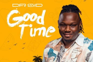 Dr Sid - Good Time Mp3 Download