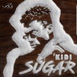 Kidi - Sugar Daddy ft. Mr Eazi