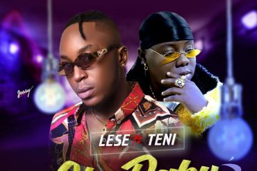 Lese ft Teni Oh Baby