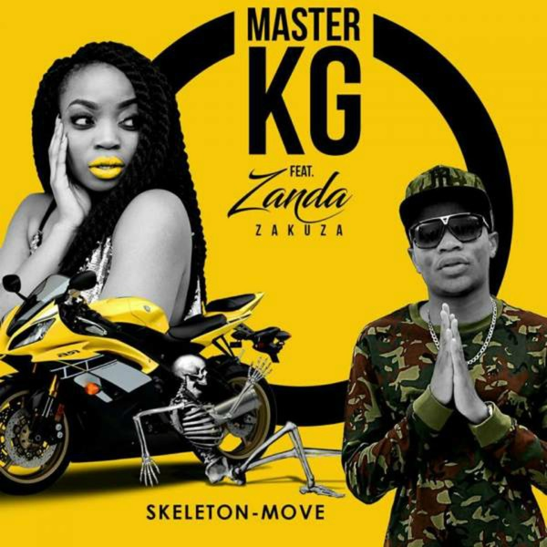 Master KG ft. Zanda Zakuza Skeleton Move Lyrics by Master KG
