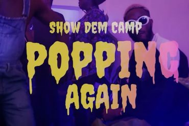 Show Dem Camp Popping Again Mp3 Download ft. Odunsi, BOJ