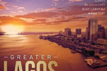 Small Doctor – Greater Lagos Ft. Bisola, Cuppy, DJ Enimoney, Jeff Akoh, Bjay Lawrenz & Mama Tobi Mp3 Download