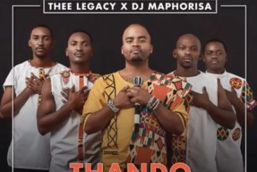 Thee Legacy, DJ Maphorisa - Thando ft. Mlindo The Vocalist