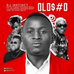 DJ Instinct Ft. Zlatan, Chinko Ekun & OlaDips Olosho Mp3 Download