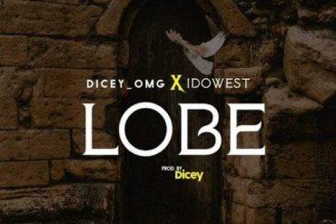 Dicey x Idowest – Lobe