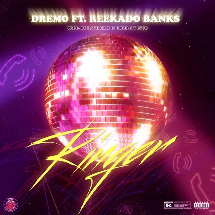 Dremo - Ringer ft. Reekado Banks Mp3 Download