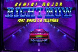 Gemini Major – Right Now ft. Nasty C & Tellaman Mp3 Download