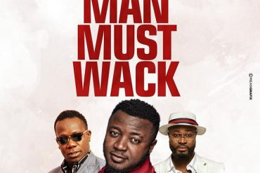 MC Galaxy – Man Must Wack ft. Harrysong, Duncan Mighty Mp3 Download