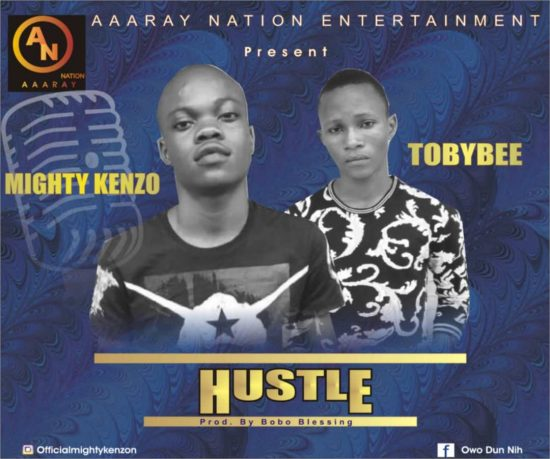 Mighty Kenzo - Hustle ft. Tobybee Mp3 Download