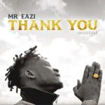 Mr Eazi – Thank You Mp3 Download