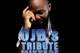 OJB'S Tribute Mixtape