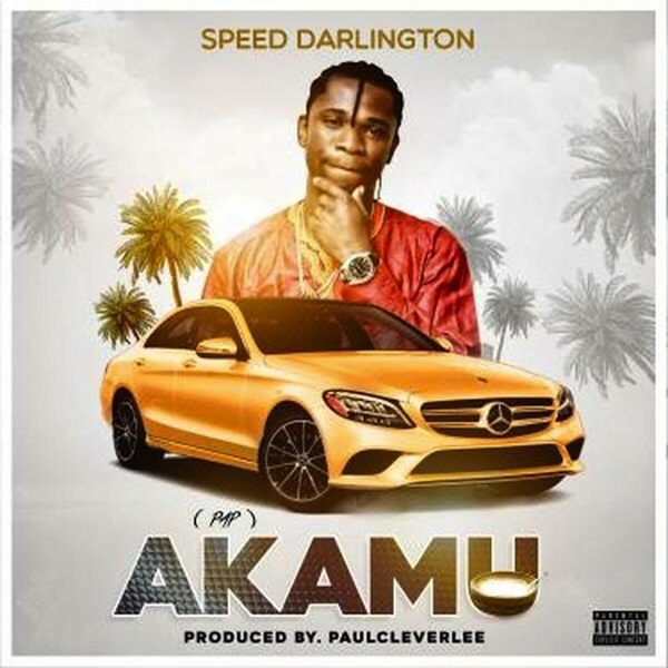 Speed Darlington – Akamu Mp3 Download