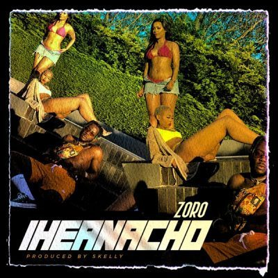 Zoro – Iheanacho Mp3 Download