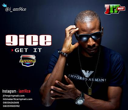 9ice – Get it Mp3 Download